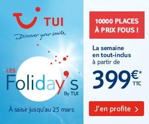 Bon plan Les Foliday's TUI : jusqu'à - 54% sur 10.000 séjours été
